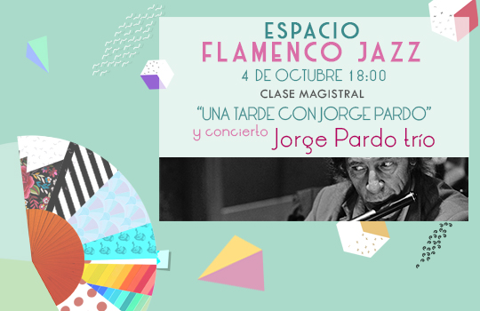 Ciclo Flamenco Jazz 2019 SLIDER