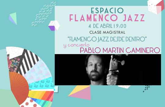 Ciclo Flamenco Jazz pm caminero SLIDER